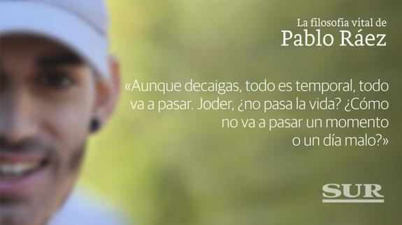La Filosofía Vital Del Joven Pablo Ráez En 20 Frases Para No